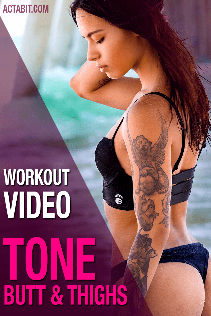 Exercises to Tone Your Butt, Hips, Thighs
